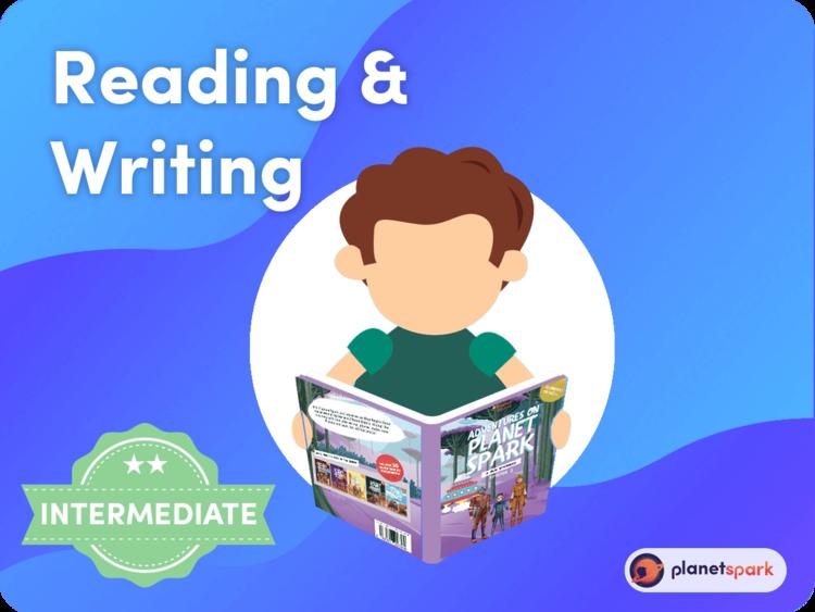 Reading & Writing (Intermediate)
