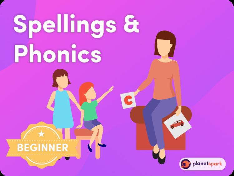 Phonics & Spellings (Beginner)