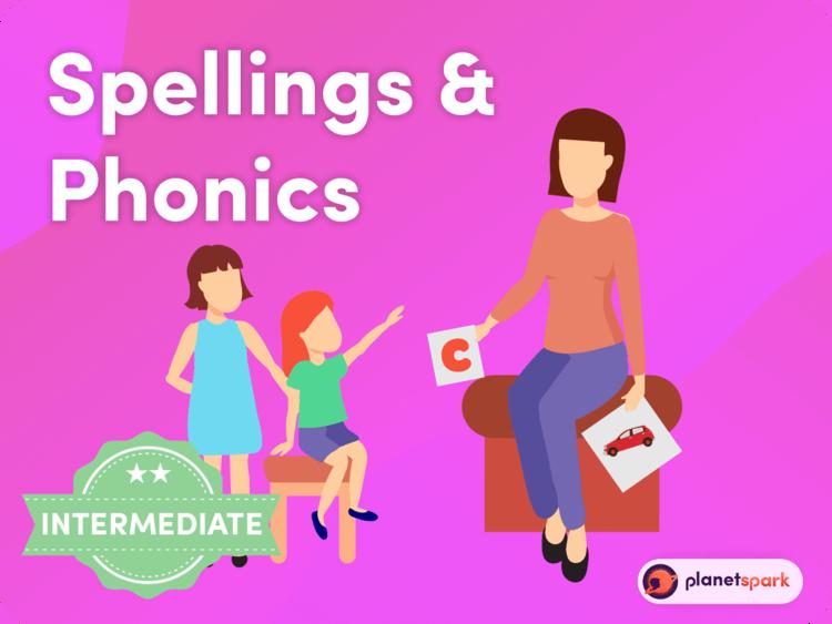 Phonics & Spellings (Intermediate)